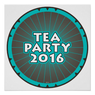 Tea Party 2016 Posters