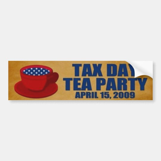 Tea Party April 15, 2009 Bumper Sticker
