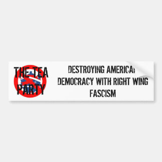 TEA PARTY FASCISM BUMPER STICKER