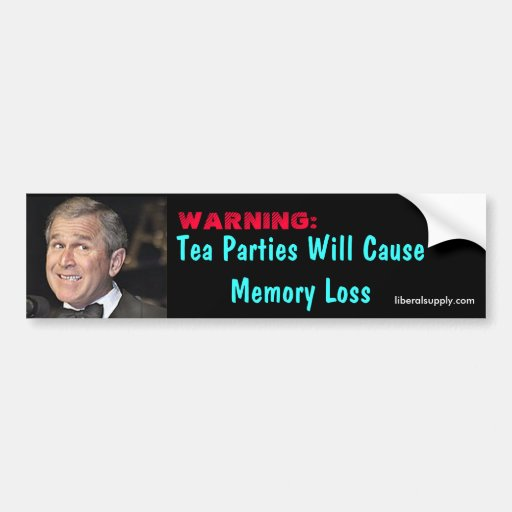 Tea Party Memory Loss Bumper Stickers