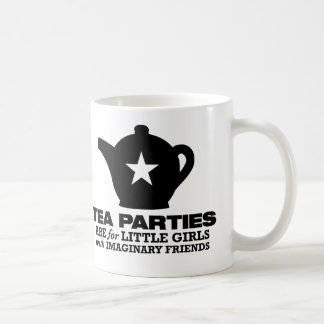 tea party - tea parties are for little girls coffee mug