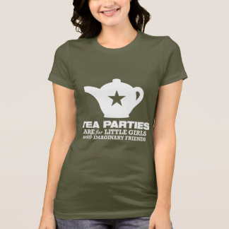 tea party - tea parties are for little girls T-Shirt