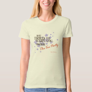 Tea Party Warning T-Shirt