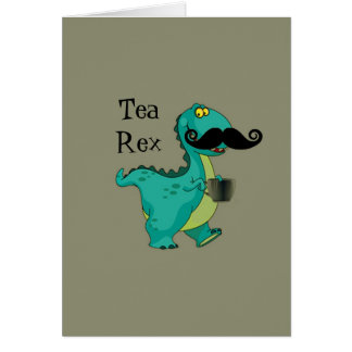 Tea- Rex Funny Dinosaur Cartoon Innuendo Card