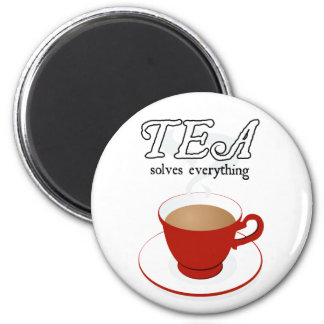 Tea Solves Everything 6 Cm Round Magnet