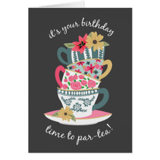 Tea Time Birthday Greeting Card