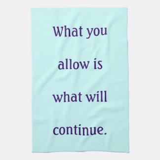 Tea towel - what you allow
