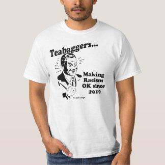 Teabaggers Making Racism OK Since 2010 Shirts