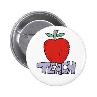 Teach. Pinback Button