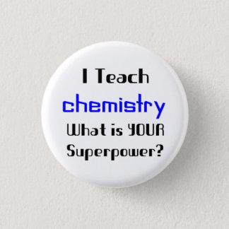 Teach Chemistry 3 Cm Round Badge