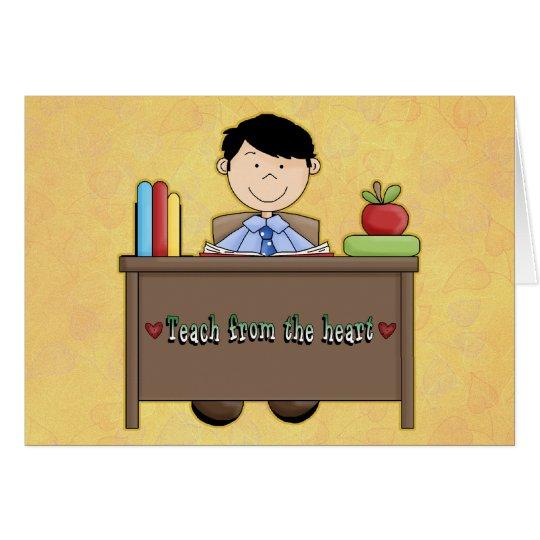 Teach From the Heart Male Teacher Thank You Card
