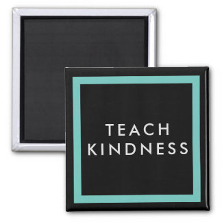 Teach Kindness Magnet - Inclusion Project