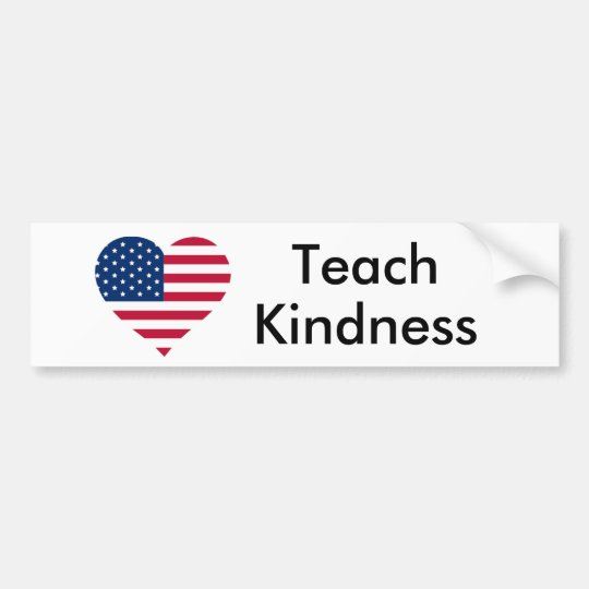 Teach Kindness United States Bumper Sticker