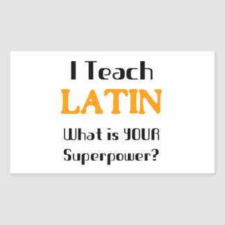 Teach Latin Rectangular Sticker