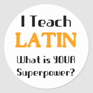 Teach Latin Round Sticker
