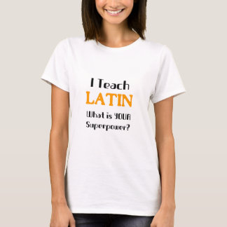 Teach Latin T-Shirt