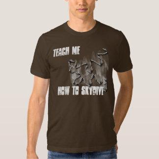 teach me how to sky dive shirt