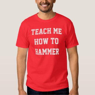 TEACH ME HOW TO TSHIRTS