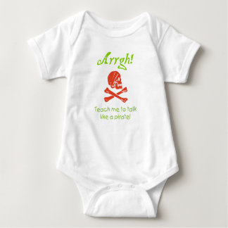 Teach me to Talk Like A Pirate Baby Baby Bodysuit