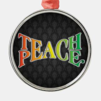 Teach Peace Christmas Ornament