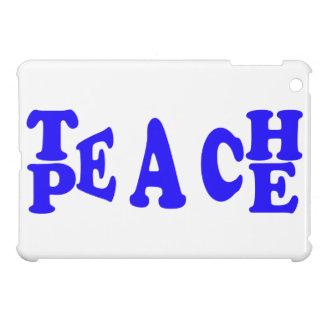 Teach Peace In Blue Font Ipad Mini Case