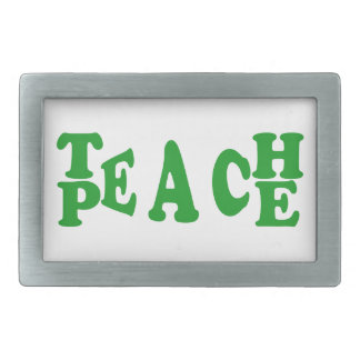 Teach Peace In Dark Green Font Belt Buckle