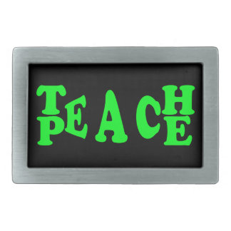 Teach Peace In Light Green Font Belt Buckles