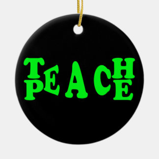 Teach Peace In Light Green Font Round Ceramic Decoration