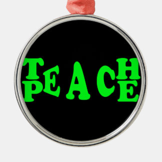 Teach Peace In Light Green Font Silver-Colored Round Decoration