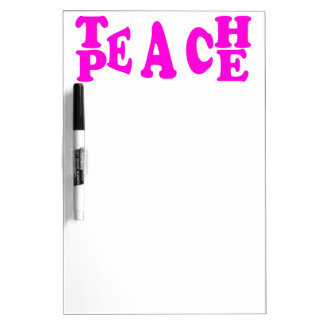 Teach Peace In Pink Font Dry Erase Board