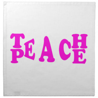 Teach Peace In Pink Font Napkin