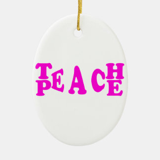 Teach Peace In Pink Font Oval Ornament