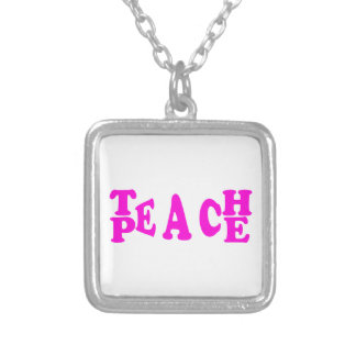 Teach Peace In Pink Font Square Necklace
