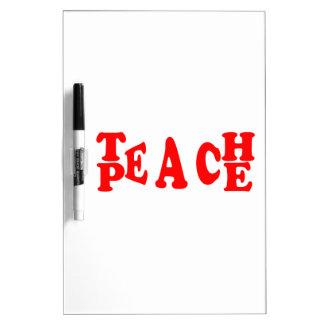 Teach Peace In Red Font Dry Erase Board