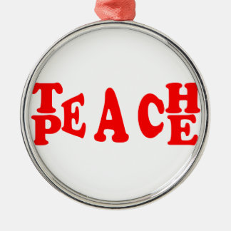 Teach Peace In Red Font Silver-Colored Round Decoration