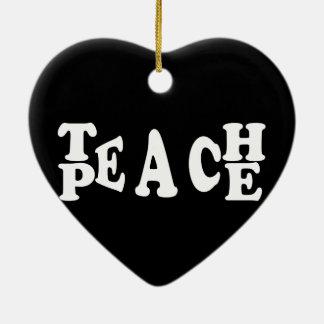 Teach Peace In White Font Ceramic Heart Decoration