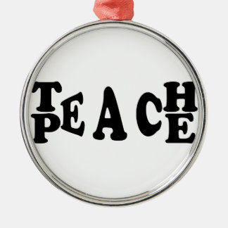 Teach Peace Silver-Colored Round Decoration