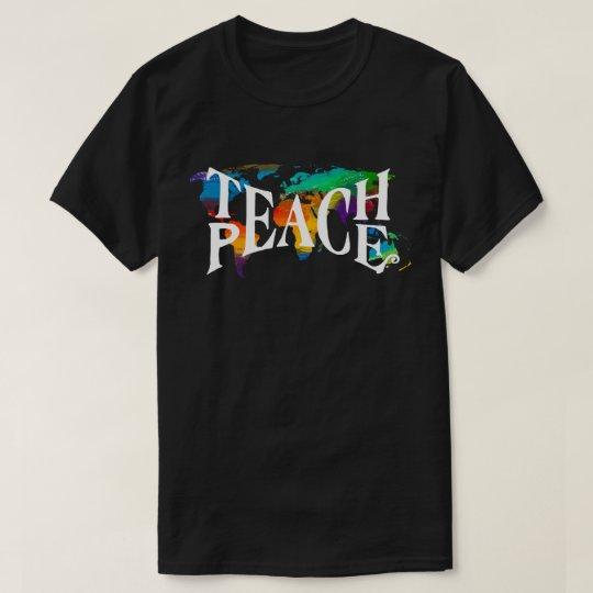 Teach Peace Tie Dye World Tolerance Love T-Shirt