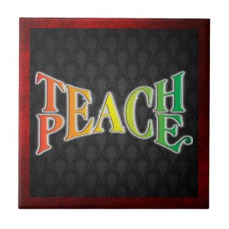 Teach Peace Tile