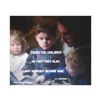 TEACH THE CHILDREN WRAPPED CANVAS PRINT