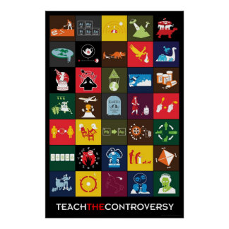 Teach the Controversy Poster