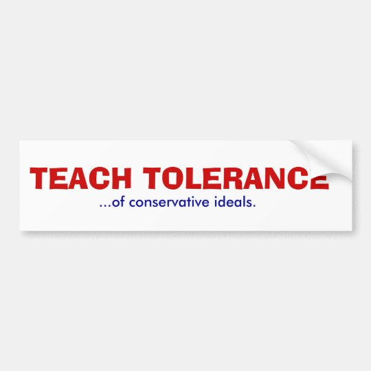 TEACH TOLERANCE BUMPER STICKER