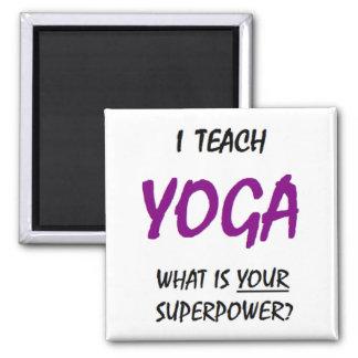 Teach yoga square magnet