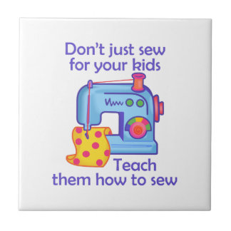 TEACH YOUR KIDS TO SEW SMALL SQUARE TILE