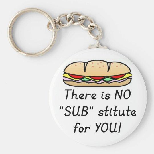Teacher Appreciation Gift -Funny Sub Teacher Quote Key Ring