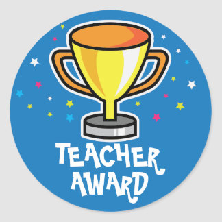 Teacher award round sticker