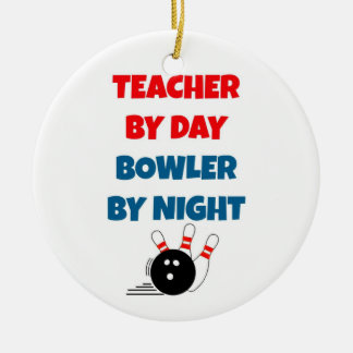 Teacher by Day Bowler by Night Christmas Ornament