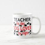 Teacher by Day Dog Lover by Night Mugs