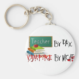 Teacher by day, Vampire by night Key Ring