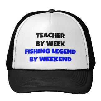 Teacher by Week Fishing Legend By Weekend Cap